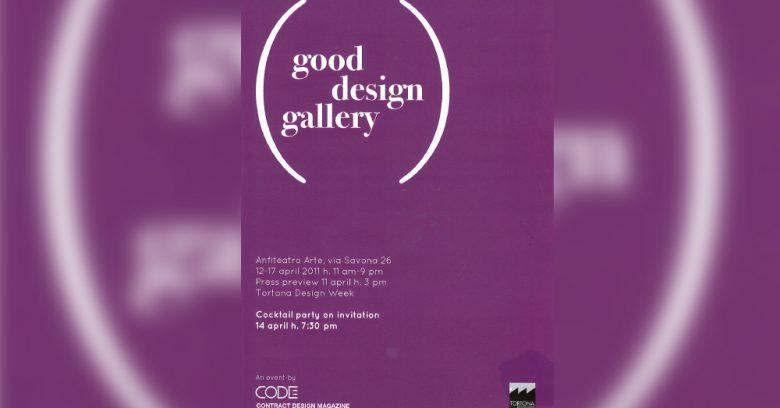 "Locandina ""Good Design Gallery"" di Milano Tortona - 2011"